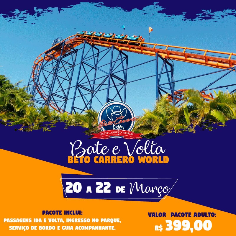 Bate e Volta  -Beto Carrero World